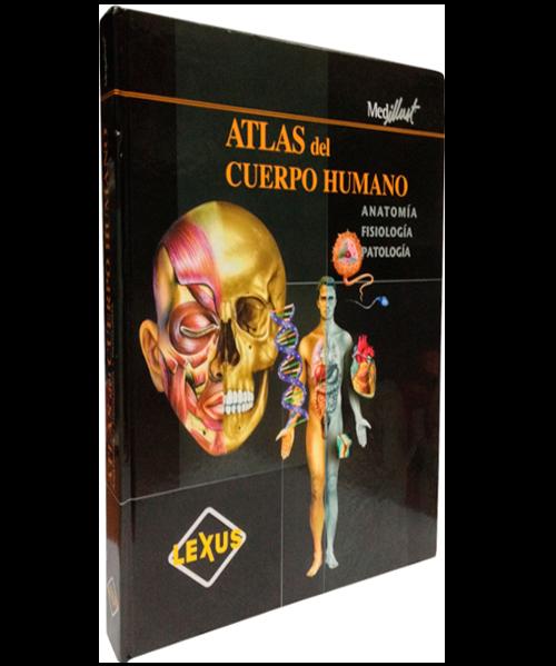 Atlas del cuerpo humano - Anatomia, fisiologia y patologia