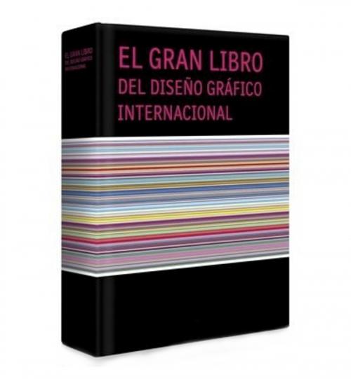 El Gran libro del Diseño Grafico Internacional