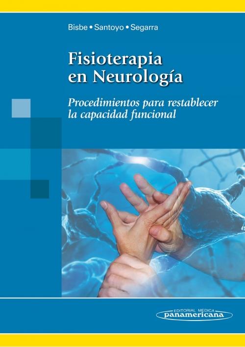 Fisioterapia en Neurología - Procedimientos para restablecer la capacidad funcional
