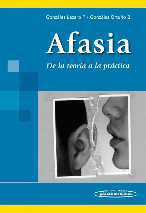 Afasia - De la teoría a la práctica