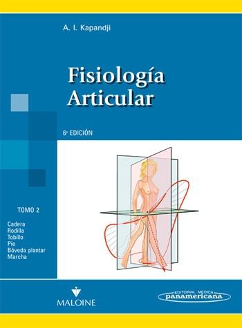 Fisiología Articular - Tomo 2. Miembro inferior (Nva. Presentación)