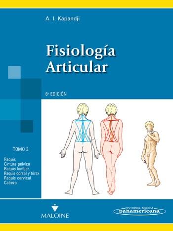 Fisiología Articular - Tomo 3. Tronco y raquis  (Nva. Presentación)