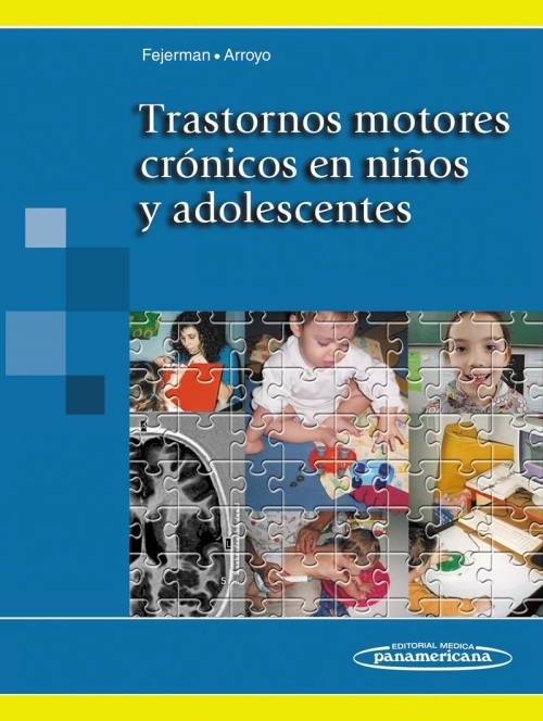 Trastornos motores crónicos en niños y adolescentes