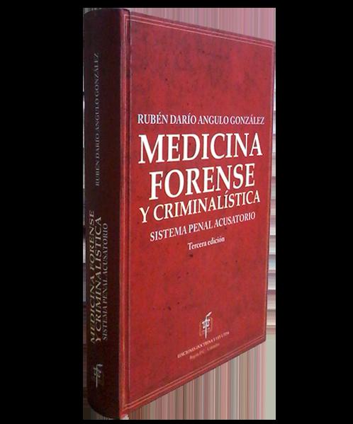 Medicina Forense y Criminalistica - Sistema Penal Acusatorio.