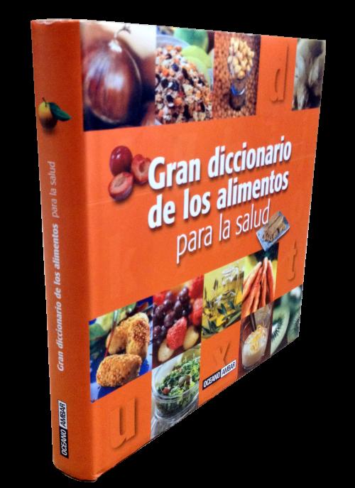 Gran Diccionario de los Alimentos para la Salud