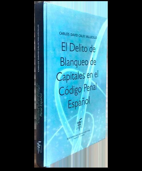 El Delito de Blanqueo de Capitales en el Codigo Penal Español