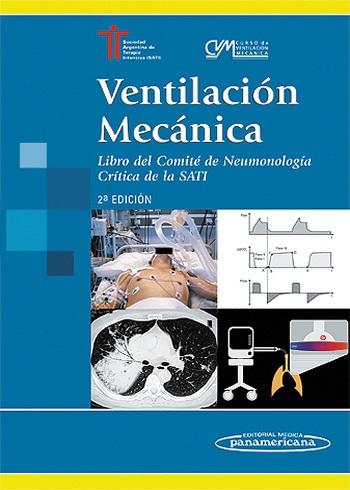 Ventilación Mecánica-Libro del comite de neumonologia Critica del SATI