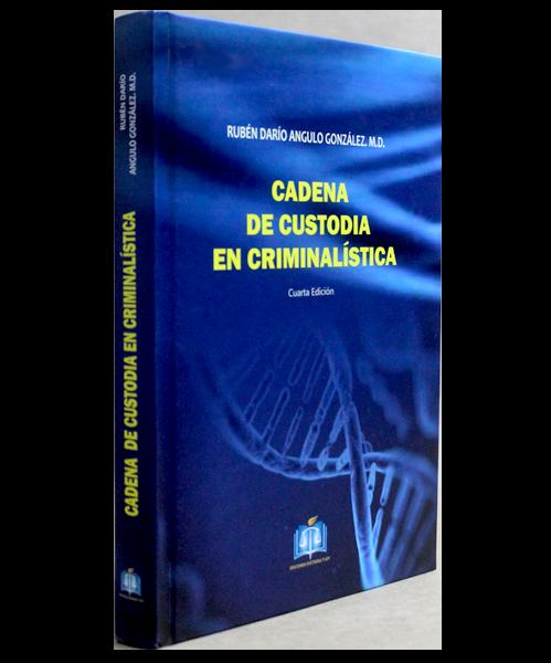 cadena de custodia en criminalistica