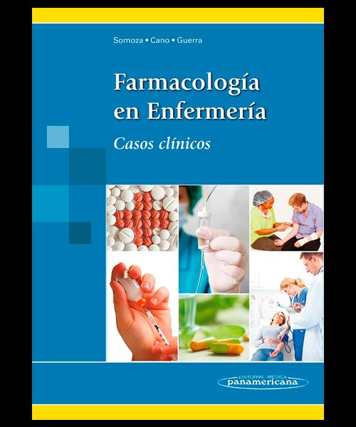 Farmacologia en Enfermeria - casos clinicos