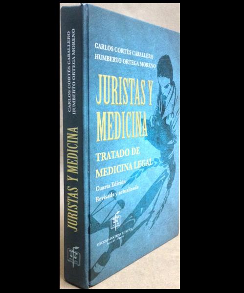 Juristas y Medicina-Tratado de Medicina Legal.