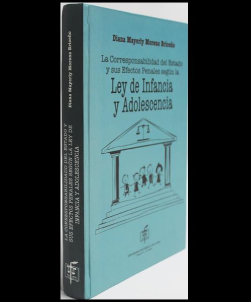 La Corresponsabilidad del Estado y sus Efectos Penales Según la Ley de Infancia y Adolescencia