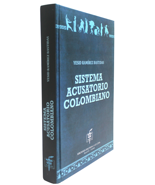 Sistema Acusatorio Colombiano
