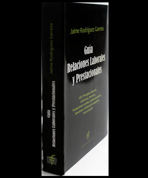 Guía Relaciones Laborales y Prestacionales