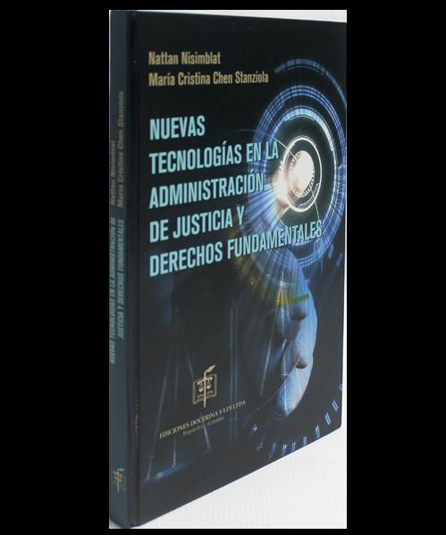 Nuevas Tecnologías en la Administración de Justicia y Derechos Fundamentales